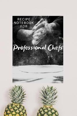 Recipe Notebook For Professional Chefs by Duke Sasuke image
