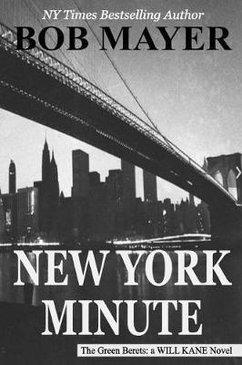 New York Minute by Bob Mayer