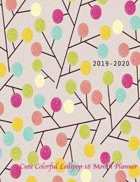 2019-2020 Cute Colorful Lollipop 18 month planner by Laura's Cute Planners