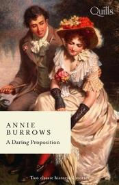 A Daring Proposition/Lord Havelock's List/The Debutante's Daring Proposal by Annie Burrows image