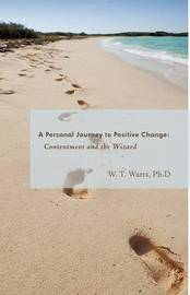 Contentment and the Wizard by W. T. Watts Ph.D