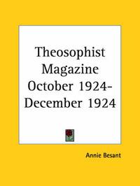 Theosophist Magazine (October 1924-December 1924)