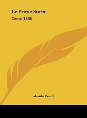Le Prime Storie: Canto (1858) by Aleardo Aleardi image