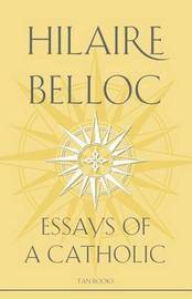 Essays of a Catholic by Hilaire Belloc image