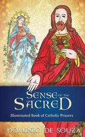 Sense of the Sacred by Dominic de Souza