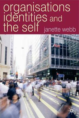 Organisations, Identities and the Self by Janette Webb image