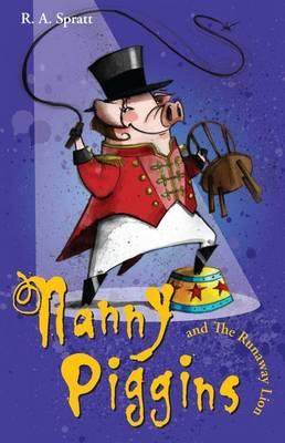 Nanny Piggins and the Runaway Lion (Nanny Piggins #3) by R.A. Spratt image