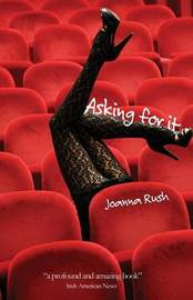 Asking for It by Joanna Rush