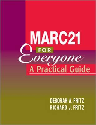 MARC 21 for Everyone by Deborah A. Fritz image