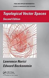 Topological Vector Spaces, Second Edition by Lawrence Narici
