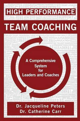 High Performance Team Coaching by Catherine Carr