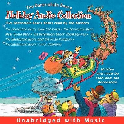 The Berenstain Bears CD Holiday Audio Collection by Stan Berenstain