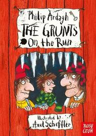 The Grunts on the Run by Philip Ardagh
