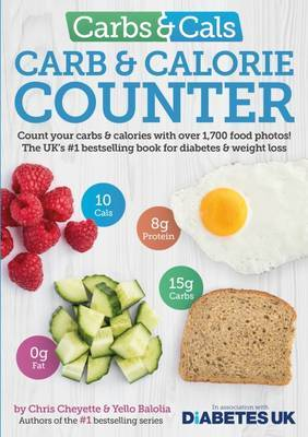 Carbs & Cals Carb & Calorie Counter by Chris Cheyette