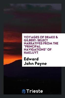 Voyages of Drake & Gilbert by Edward John Payne image