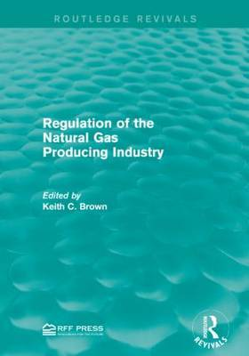 Regulation of the Natural Gas Producing Industry