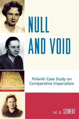 Null and Void by M.B. Szonert