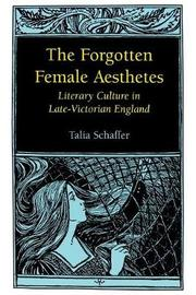 The Forgotten Female Aesthetes by Talia Schaffer