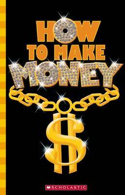 99.9% Guaranteed Guide: How to Make Money by Jane Thornton