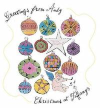 Greetings from Andy: Christmas at Tiffany's by John Loring image
