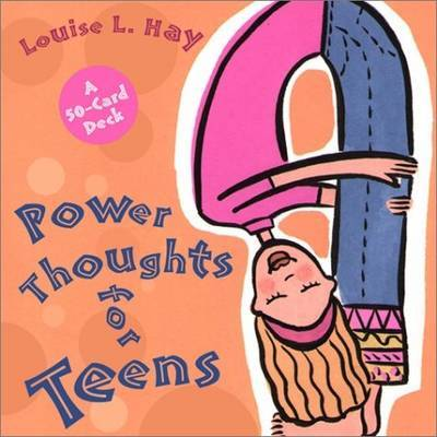 Power Thoughts for Teens by Louise L. Hay image