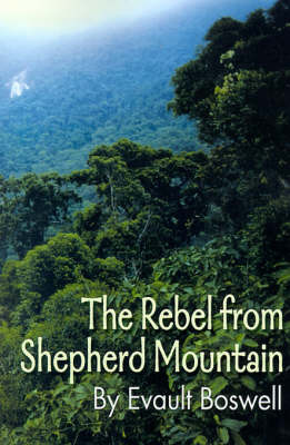 The Rebel from Shepherd Mountain by Evault Boswell image