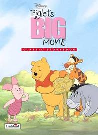 Piglet's Big Movie: Classic Storybook by Disney image