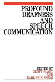 Profound Deafness and Speech Communication image