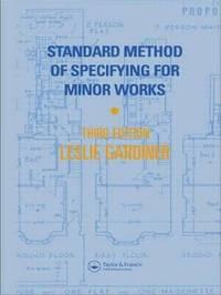 Standard Method of Specifying for Minor Works by Leslie W. Gardiner image