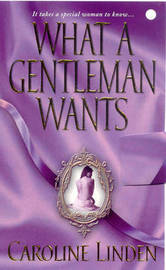 What a Gentleman Wants by Caroline Linden image