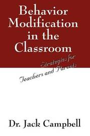 Behavior Modification in the Classroom by Jack Campbell image