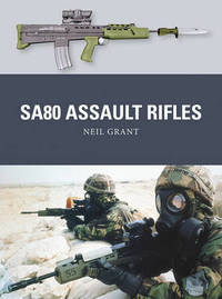 SA80 Assault Rifles by Neil Grant