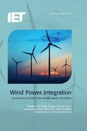 Wind Power Integration by Brendan Fox