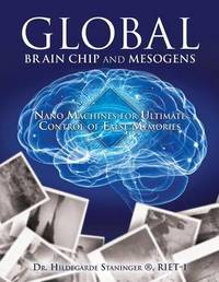 Global Brain Chip and Mesogens by Dr Hildegarde Staninger (R) Riet-1
