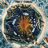 Telluric (LP) by Matt Corby