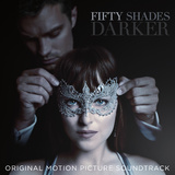 Fifty Shades Darker - Original Movie Soundtrack by Various