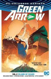 Green Arrow Vol. 2 Island of Scars (Rebirth) by Ben Percy