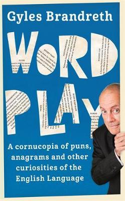 Word Play by Gyles Brandreth