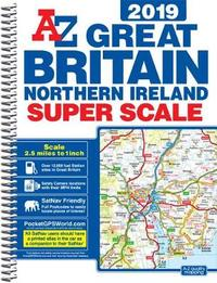 Great Britain Super Scale Road Atlas 2019 (A3 Spiral)