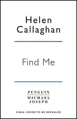 Find Me by Helen Callaghan image