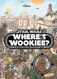 Where's the Wookiee? by Star Wars