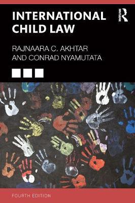International Child Law by Rajnaara Akhtar