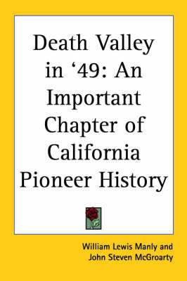Death Valley in '49: An Important Chapter of California Pioneer History by William Lewis Manly image
