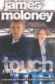 Touch Me by James Moloney image