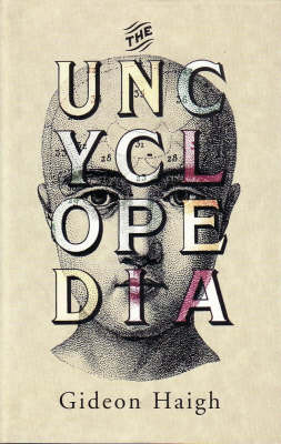 The Uncyclopedia by Gideon Haigh image