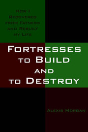 Fortresses to Build and to Destroy by Alexis Morgan image