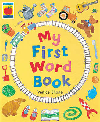 My First Word Book by Venice Shone