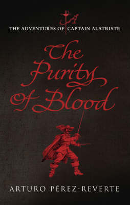 Purity of Blood by Arturo Perez-Reverte