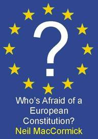 Who's Afraid of a European Constitution? by Neil MacCormick image