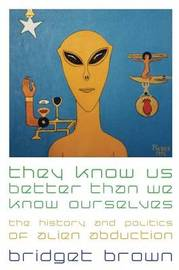 They Know Us Better Than We Know Ourselves by Bridget Brown image